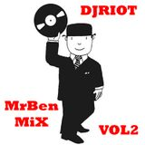 DJRiot - MrBen Mix Vol2