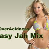 Easy Jah Mix - OverAcidness