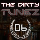 Dirtyjaxx Presents: The Dirty Tunez Mixtapes Vol. 6 - Dirtyjaxx & Ross Anger