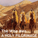 27.12.15 - The Wise Men: A Holy Pilgrimage