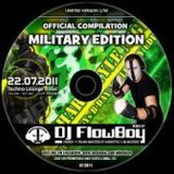 DJ FlowBoy - Military Edition - SWISS HARDSTYLE MIX - 2011