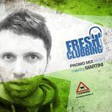 DJ Martini - Fresh Clubbing 2013