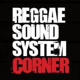 Reggae Soundsystem Corner Radio Show - May Special Part One Hosted By Royal Marx Soundsystem