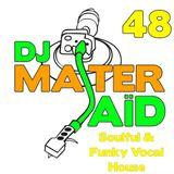 DJ Master Saïd's Soulful & funky House Mix Volume 48