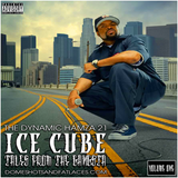 Ice Cube:Tales From The Gangsta Vol One
