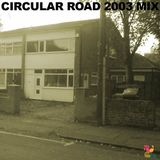 Circular Road 2003 Hip Hop Mix