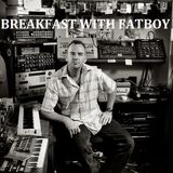 BREAKFAST WITH FATBOY - dj Vintage mixtape - junio 2013
