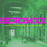 Electroshock: Anarchic Mediterranean Pop and New Wave