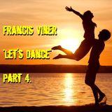 """""""Let's Dance"""" Part 4 - Live @ Home 2014.02.03."""