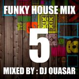 Funky House Mix 5