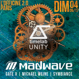 Michael Weine @ TIMELAB UNITY Invite MADWAVE // L'OFFICINE 2.0 - Paris // 04/06/17
