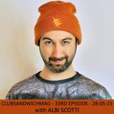 Club Sandwich - 33rd episode - 28/05/2015 - with ALBI SCOTTI