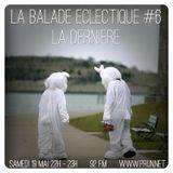 La Balade Eclectique - Emission du 19 mai