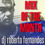 July Mix of the Month by DJ Roberto Fernandes