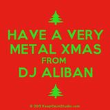 Metal Mania with DJ Aliban 13th Dec '15