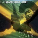 Buss Mi Head (Island Vibes) Reggae Mix