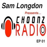 Sam Longdon - Choonz EP1 Septmber 26th 2014