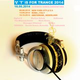 ☢ T iS FOR TRANCE  2014 [ May 16th BUENOS AIRES DJ SET MIX ]