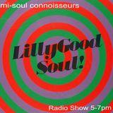 Alex Attias LillyGood Soul Radio Show 002 on Mi-Soul Connoisseurs sunday july 15 / 07 / 2018