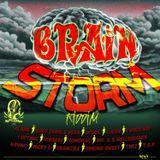 Brain Storm Riddim quickmix by Dimba Sound .