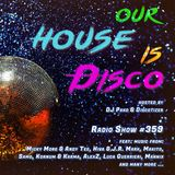 Our House is Disco #359 from 2018-11-09