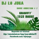 House Addiction 07