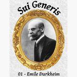 Sui Generis 01 - Emile Durkheim