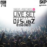 Live set: Syndicate Set x Project Bristol 7-2-15