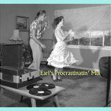 Earl's Procrastinatin' Mix