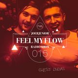 JOERJUNIOR - Feel My Flow (Radio Show) 015 [Guest: Dudas]