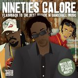 Nineties Galore! Flashback to the best decade in dancehall music