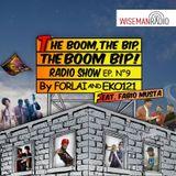 """the boom, the bip, the boom bip!"" - puntata 9# - by forlai & eko121 - wiseman radio"