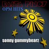 Basta Pinoy (OPM HITS)
