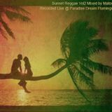 Sunset Reggae vol 2 - Recorded live @ Paradise Dream Pool Party OCT 2015