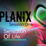 Sensation Of Life (Session 1) Mixed By Planix