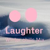 Laughter's Winter Chills Mix