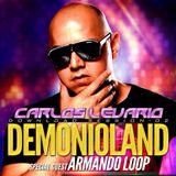 DEMONIOLAND # 2 special guest Armando Loop