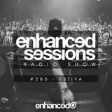 Enhanced Sessions 285 with Estiva