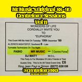 MR MUSIC'S ''REMIXED 88-89 CENTREFORCE SESSIONS'' VOL 11 (acid mixes) BOOKINGS 07572 413 598