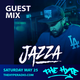 THE HYPE 136 - JAZZA guest mix