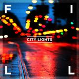 City Lights - Mixed By Fill