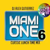 Miami One Lunch Time Mix ( #6 ) with DJ Alex Gutierrez