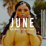 OFFICIAL JUNE 2017 URBAN MIX! (HIP-HOP, RNB, AFRO & TRAP) - PART 2
