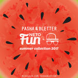 Pasha & Bletter + NetoFun - Summer Collection 2017