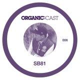 Organic:Cast 006