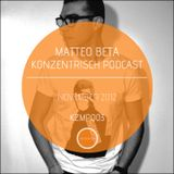 Matteo Beta Konzentrisch Podcast 003 (November 2012)