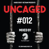Uncaged Podcast #012 by Tunnernaut