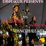 DJ SHAKUR PRESENTS MAVADO Vs VYBZ KARTEL DANCEHALL MIX (THROWBACK)