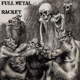 Hard Rock Hell Radio - Full Metal Racket 27th August 2017