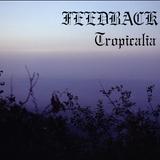 Feedback #18 - Tropicália med bonustrax (190220)